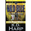 Wild Blue (True Colors Suspense) (Volume 3)