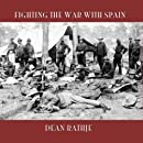 Fighting the War with Spain