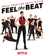 Feel The Beat (Music from the Netflix Film)