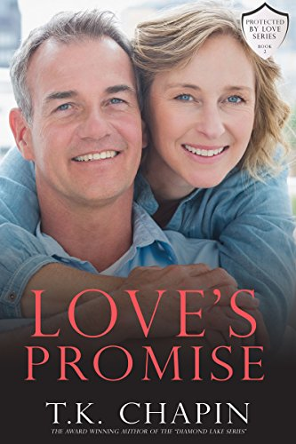 Love's Promise: An Inspirational Romance (Protected By Love Book 2) cover