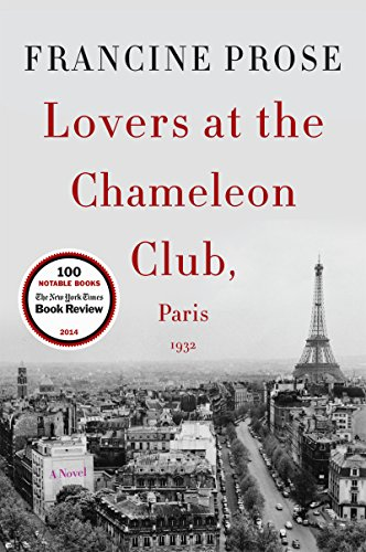 Lovers at the Chameleon Club, Paris 1932: A Novel (P.S. (Paperback)) cover