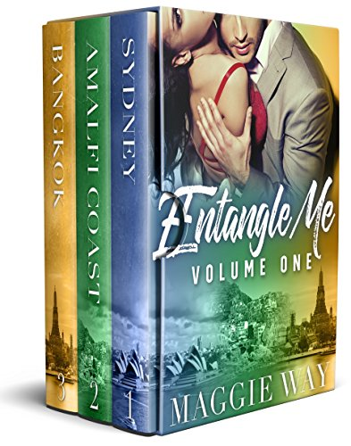 Entangle Me Volume One: Books One, Two and Three by [Way, Maggie]