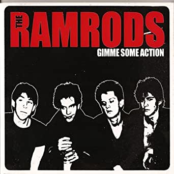 Ramrods, The - Gimme Some Action