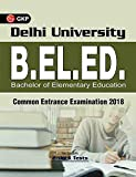 Delhi University B.EL.Ed. Bachelor of Elementary Education Common Entrance Examination 2018