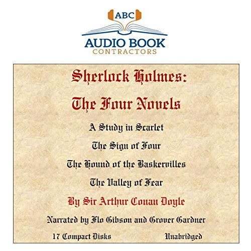 Sherlock Holmes: The Four Novels (Classic Books on CD Collection) [UNABRIDGED]