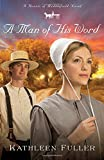 A Man of His Word (A Hearts of Middlefield Novel)
