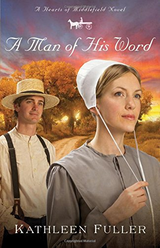A Man of His Word (A Hearts of Middlefield Novel) ebook