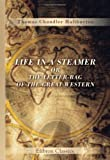Life in a Steamer; or, the Letter-Bag of the Great Western, Haliburton, Thomas Chandler, 0543918122