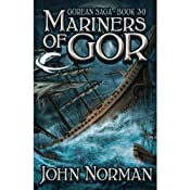 Mariners of Gor: Gorean Saga, Book 30 | John Norman