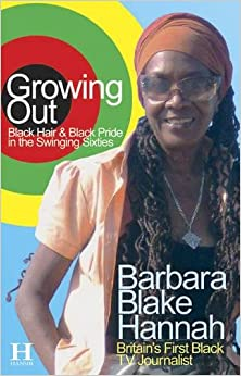 Book Growing Out: Black Hair & Black Pride in the Swinging Sixties