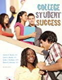 College Student Success, Laura Bazan, James Bazan, Linda Dunham, Elvira Johnson, 1594940568