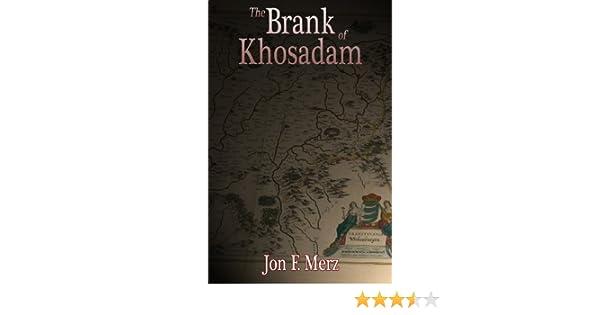 THE BRANK OF KHOSADAM