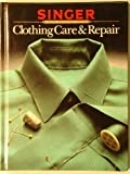 Clothing Care and Repair, Singer Sewing Company, 0394544900