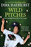 Wild Pitches: Extra Innings From Out of My League