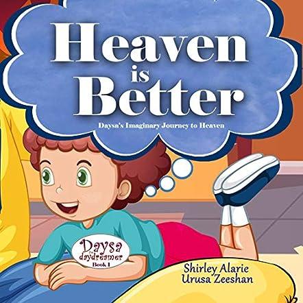 Heaven is Better