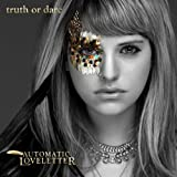 Truth or Dare - Automatic Loveletter