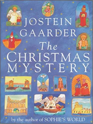 the christmas mystery jostein gaarder 9781559213950 amazoncom books - Christmas Mystery Books