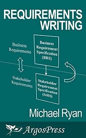 Requirements Writing Ryan Michael Ebook Amazon Com