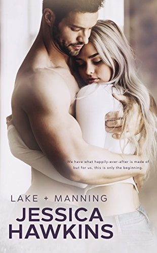 Lake + Manning (Something in the Way Book 4) cover
