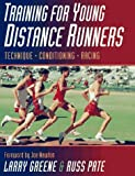 img - for Training for Young Distance Runners by Larry Greene (2004-07-06) book / textbook / text book