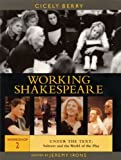 Working Shakespeare: Workshop 2 - Subtext and the World of the Play