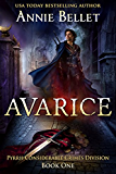 Avarice (Pyrrh Considerable Crimes Division Book 1)