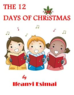 The Twelve Days of Christmas by [Esimai, Ifeanyi]