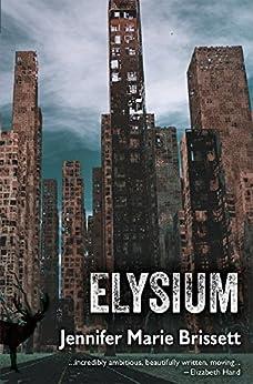 Elysium by [Brissett, Jennifer Marie]
