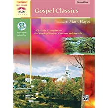 Gospel Classics: 12 Artistic Arrangements for Worship Services, Concerts and Recitals, Book and CD