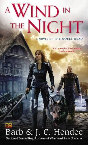 A Wind in the Night (Noble Dead)