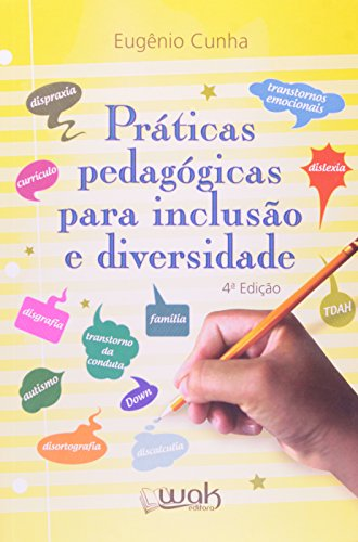 Práticas Pedagógicas Para Inclusão e Diversidade