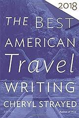 Best American Travel Writing 2018 (The Best American Series ®) Paperback