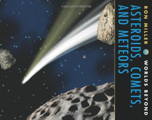 Asteroids, Comets and Meteors (Worlds Beyond)