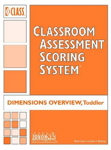 Classroom Assessment Scoring System (Class) Toddler: Class Dimensions Overview, Toddler (Set of 5)