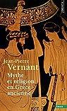 Mythe et religion en Grèce ancienne par Vernant