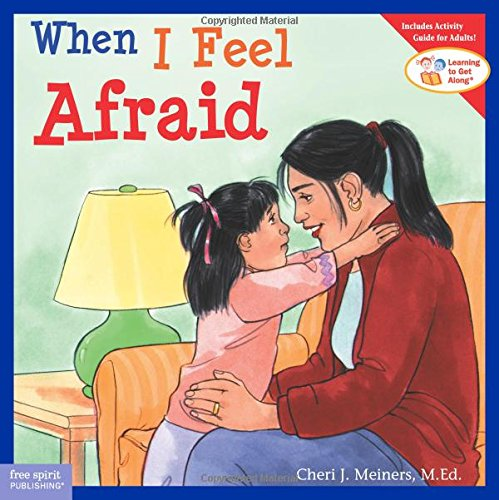 When I Feel Afraid (Learning to Get Along) pdf