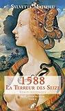 Ault la ville engloutie, tome 2 : 1588, la terreur des Seize par Mathieu