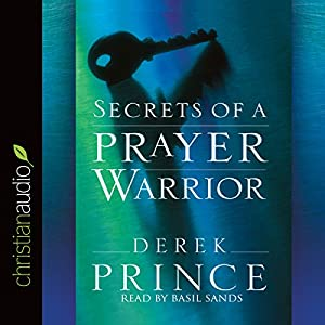 Secrets of a Prayer Warrior Audiobook
