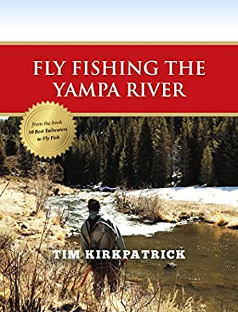 Fly fishing the yampa river ebook tom for Yampa river fishing report