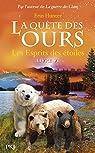 La quête des ours - Cycle 1, tome 6 : Les esprits des étoiles par Hunter