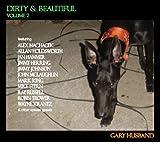 Dirty & Beautiful Vol.2