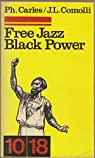 Free Jazz Black Power. par Carles
