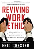 emerging companies guide - Reviving Work Ethic: A Leader's Guide to Ending Entitlement and Restoring Pride in the Emerging Workforce