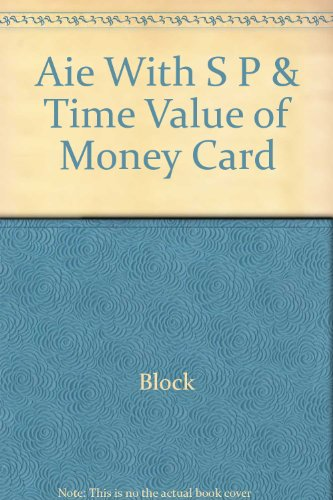 Foundations of Financial Management: With S & P and Time Value of Money Card, 13th Edition, Annotated Instructor's E
