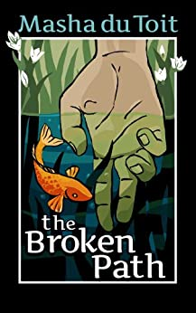 The Broken Path (The Sisters Book 2) by [du Toit, Masha]