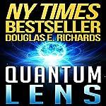 Quantum Lens | Douglas E. Richards