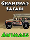 Grandpa's Safari - Gorilla, Giraffe, Lion, Tiger and Elephant