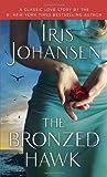 The Bronzed Hawk, Iris Johansen, 0345531132
