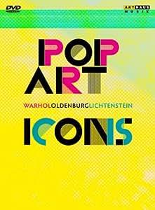 Pop Art Icons: Warhol Oldenburg Lichtenstein [Import]