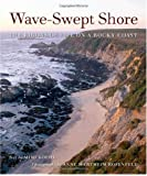 Wave-Swept Shore: The Rigors of Life on a Rocky Coast